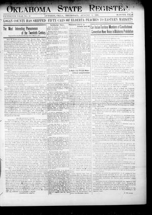 Primary view of object titled 'Oklahoma State Register. (Guthrie, Okla.), Vol. 15, No. 29, Ed. 1 Thursday, August 9, 1906'.