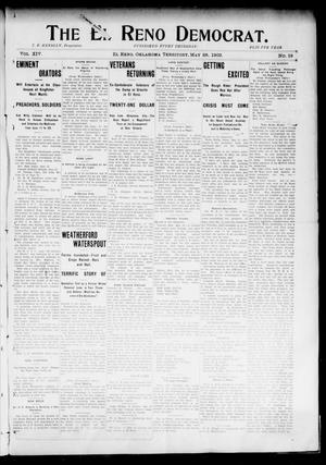 Primary view of object titled 'The El Reno Democrat. (El Reno, Okla. Terr.), Vol. 14, No. 18, Ed. 1 Thursday, May 28, 1903'.
