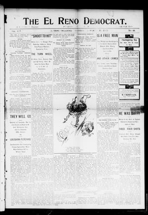 Primary view of object titled 'The El Reno Democrat. (El Reno, Okla. Terr.), Vol. 14, No. 44, Ed. 1 Thursday, November 26, 1903'.