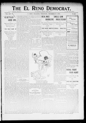 Primary view of object titled 'The El Reno Democrat. (El Reno, Okla. Terr.), Vol. 14, No. 46, Ed. 1 Thursday, December 10, 1903'.