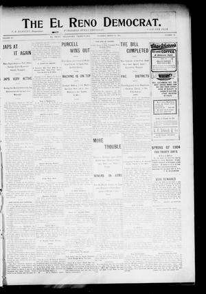 Primary view of object titled 'The El Reno Democrat. (El Reno, Okla. Terr.), Vol. 15, No. 10, Ed. 1 Thursday, March 24, 1904'.