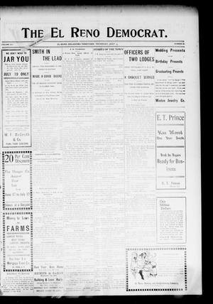 Primary view of object titled 'The El Reno Democrat. (El Reno, Okla. Terr.), Vol. 16, No. 26, Ed. 1 Thursday, July 13, 1905'.