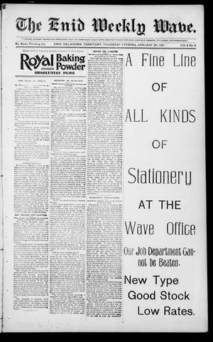 Primary view of object titled 'The Enid Weekly Wave. (Enid, Okla. Terr.), Vol. 4, No. 4, Ed. 1 Thursday, January 28, 1897'.