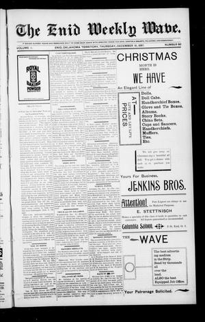Primary view of object titled 'The Enid Weekly Wave. (Enid, Okla. Terr.), Vol. 4, No. 50, Ed. 1 Thursday, December 16, 1897'.
