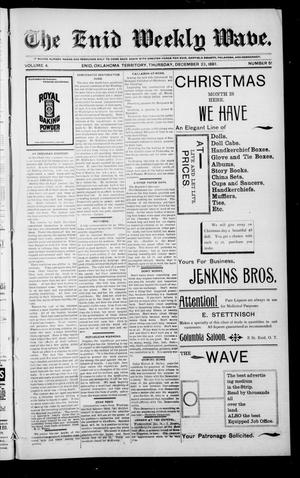 The Enid Weekly Wave. (Enid, Okla. Terr.), Vol. 4, No. 51, Ed. 1 Thursday, December 23, 1897