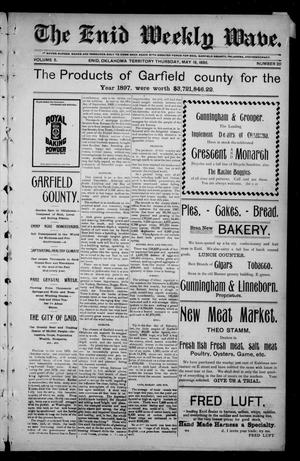 Primary view of object titled 'The Enid Weekly Wave. (Enid, Okla. Terr.), Vol. 5, No. 20, Ed. 1 Thursday, May 19, 1898'.