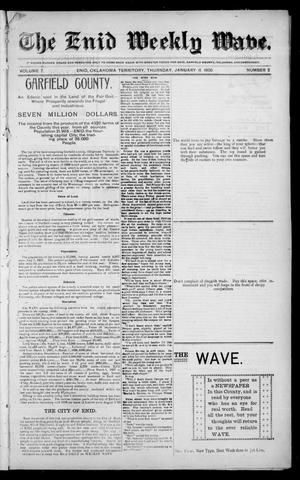 Primary view of object titled 'The Enid Weekly Wave. (Enid, Okla. Terr.), Vol. 7, No. 2, Ed. 1 Thursday, January 11, 1900'.