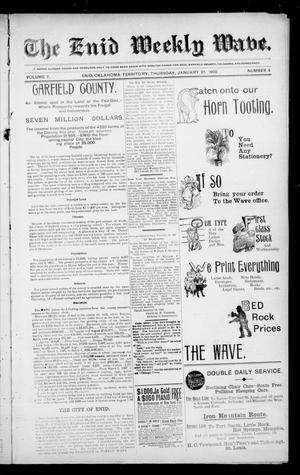 The Enid Weekly Wave. (Enid, Okla. Terr.), Vol. 7, No. 4, Ed. 1 Thursday, January 25, 1900