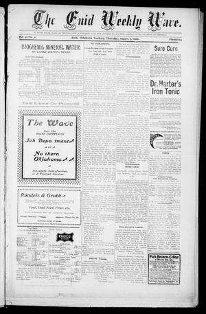 The Enid Weekly Wave. (Enid, Okla. Terr.), Vol. 9, No. 31, Ed. 1 Thursday, August 7, 1902