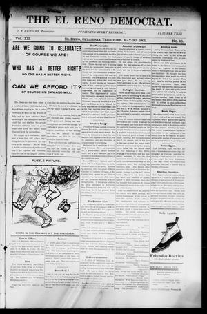 Primary view of object titled 'The El Reno Democrat. (El Reno, Okla. Terr.), Vol. 7, No. 18, Ed. 1 Thursday, May 30, 1901'.