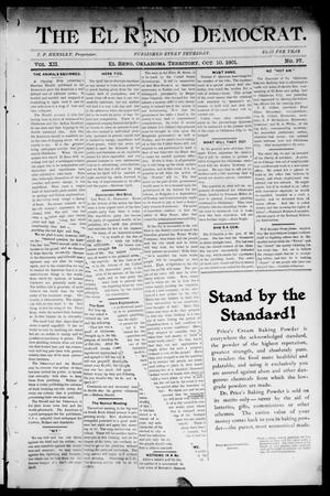 Primary view of object titled 'The El Reno Democrat. (El Reno, Okla. Terr.), Vol. 7, No. 37, Ed. 1 Thursday, October 10, 1901'.