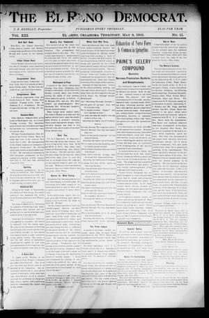 Primary view of object titled 'The El Reno Democrat. (El Reno, Okla. Terr.), Vol. 8, No. 15, Ed. 1 Thursday, May 8, 1902'.