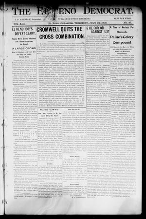 Primary view of object titled 'The El Reno Democrat. (El Reno, Okla. Terr.), Vol. 8, No. 26, Ed. 1 Thursday, July 24, 1902'.