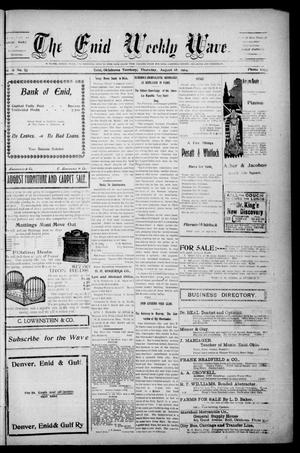 The Enid Weekly Wave. (Enid, Okla. Terr.), Vol. 11, No. 33, Ed. 1 Thursday, August 18, 1904