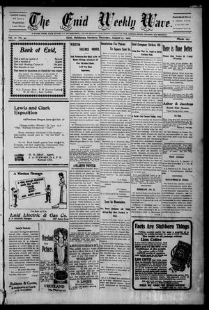 The Enid Weekly Wave. (Enid, Okla. Terr.), Vol. 12, No. 33, Ed. 1 Thursday, August 17, 1905