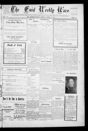 The Enid Weekly Wave. (Enid, Okla. Terr.), Vol. 13, No. 2, Ed. 1 Thursday, January 11, 1906