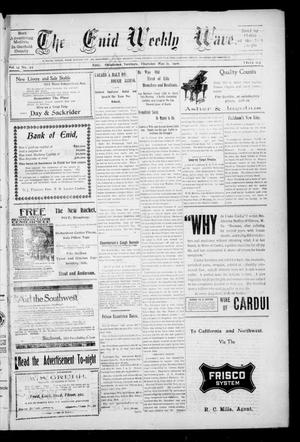 The Enid Weekly Wave. (Enid, Okla. Terr.), Vol. 13, No. 22, Ed. 1 Thursday, May 31, 1906