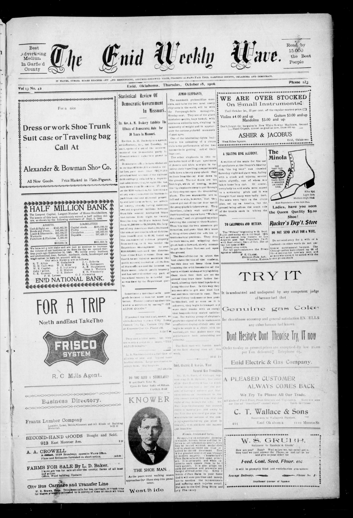 The Enid Weekly Wave. (Enid, Okla. Terr.), Vol. 13, No. 42, Ed. 1 Thursday, October 18, 1906                                                                                                      [Sequence #]: 1 of 8