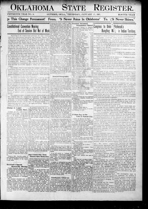 Primary view of object titled 'Oklahoma State Register. (Guthrie, Okla.), Vol. 15, No. 51, Ed. 1 Thursday, January 17, 1907'.
