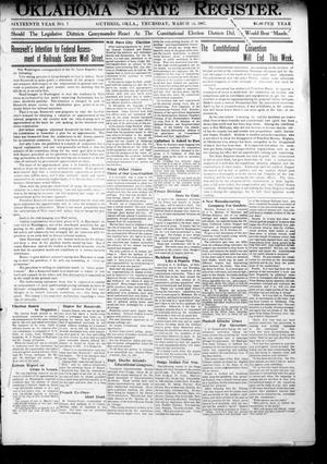 Primary view of object titled 'Oklahoma State Register. (Guthrie, Okla.), Vol. 16, No. 7, Ed. 1 Thursday, March 14, 1907'.