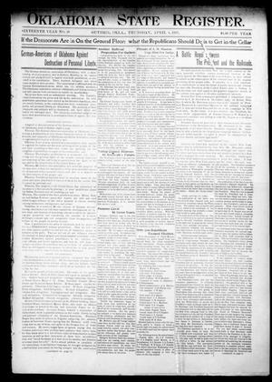 Primary view of object titled 'Oklahoma State Register. (Guthrie, Okla.), Vol. 16, No. 10, Ed. 1 Thursday, April 4, 1907'.