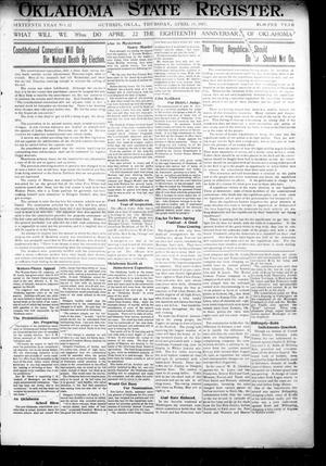Primary view of object titled 'Oklahoma State Register. (Guthrie, Okla.), Vol. 16, No. 12, Ed. 1 Thursday, April 18, 1907'.