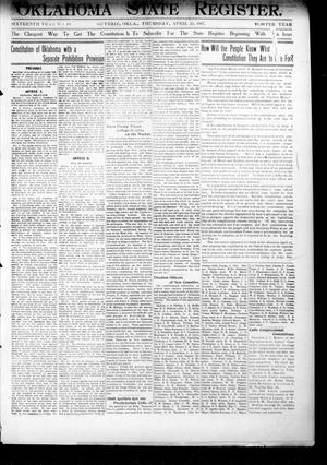 Primary view of object titled 'Oklahoma State Register. (Guthrie, Okla.), Vol. 16, No. 13, Ed. 1 Thursday, April 25, 1907'.