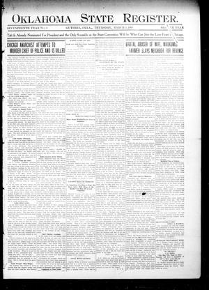 Primary view of object titled 'Oklahoma State Register. (Guthrie, Okla.), Vol. 17, No. 6, Ed. 1 Thursday, March 5, 1908'.