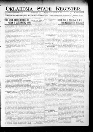 Primary view of object titled 'Oklahoma State Register. (Guthrie, Okla.), Vol. 17, No. 13, Ed. 1 Thursday, April 23, 1908'.
