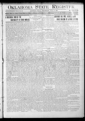Primary view of object titled 'Oklahoma State Register. (Guthrie, Okla.), Vol. 17, No. 25, Ed. 1 Thursday, July 16, 1908'.