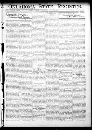 Primary view of object titled 'Oklahoma State Register. (Guthrie, Okla.), Vol. 18, No. 12, Ed. 1 Thursday, May 27, 1909'.