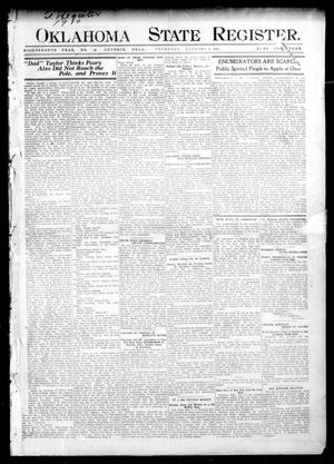 Primary view of object titled 'Oklahoma State Register. (Guthrie, Okla.), Vol. 18, No. 43, Ed. 1 Thursday, January 6, 1910'.