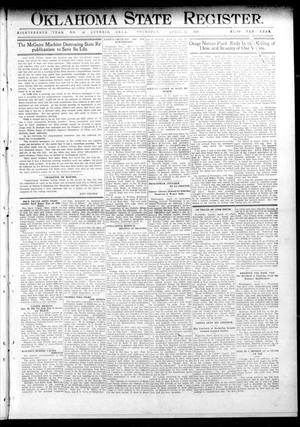 Primary view of object titled 'Oklahoma State Register. (Guthrie, Okla.), Vol. 18, No. 56, Ed. 1 Thursday, April 14, 1910'.