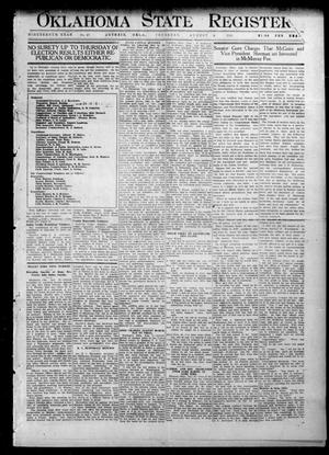 Primary view of object titled 'Oklahoma State Register. (Guthrie, Okla.), Vol. 19, No. 17, Ed. 1 Thursday, August 4, 1910'.