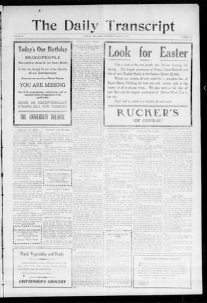 Primary view of object titled 'The Daily Transcript  (Norman, Okla.), Vol. 2, No. 213, Ed. 1 Saturday, March 27, 1915'.