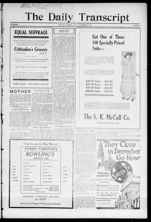 Primary view of object titled 'The Daily Transcript  (Norman, Okla.), Vol. 3, No. 108, Ed. 1 Saturday, November 6, 1915'.
