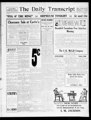 Primary view of object titled 'The Daily Transcript  (Norman, Okla.), Vol. 4, No. 6, Ed. 1 Saturday, June 10, 1916'.