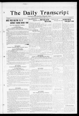 The Daily Transcript  (Norman, Okla.), Vol. 6, No. 31, Ed. 1 Saturday, April 6, 1918