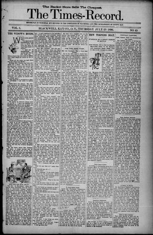 Primary view of The Times-Record. (Blackwell, Okla. Terr.), Vol. 3, No. 44, Ed. 1 Thursday, July 23, 1896