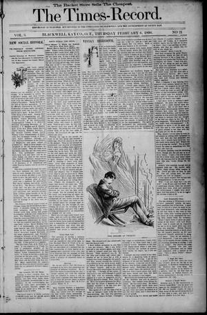 Primary view of object titled 'The Times-Record. (Blackwell, Okla. Terr.), Vol. 3, No. 21, Ed. 1 Thursday, February 6, 1896'.
