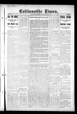 Primary view of object titled 'Collinsville Times. (Collinsville, Okla.), Vol. 10, No. 43, Ed. 1 Friday, February 27, 1914'.