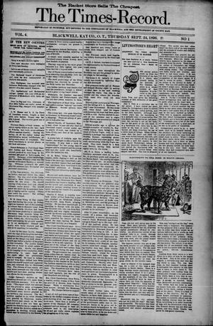Primary view of object titled 'The Times-Record. (Blackwell, Okla. Terr.), Vol. 4, No. 1, Ed. 1 Thursday, September 24, 1896'.