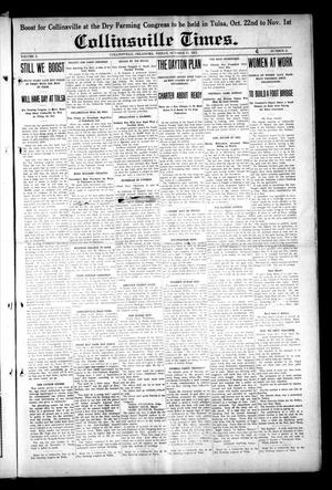 Primary view of object titled 'Collinsville Times. (Collinsville, Okla.), Vol. 10, No. 6, Ed. 1 Friday, October 17, 1913'.