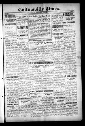 Primary view of object titled 'Collinsville Times. (Collinsville, Okla.), Vol. 9, No. 66, Ed. 1 Friday, May 16, 1913'.