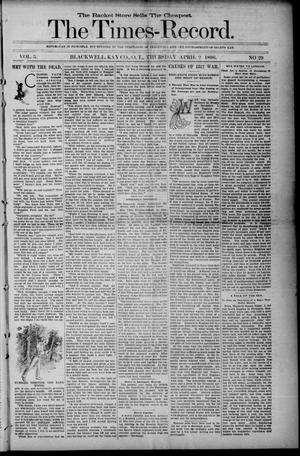 Primary view of object titled 'The Times-Record. (Blackwell, Okla. Terr.), Vol. 3, No. 29, Ed. 1 Thursday, April 2, 1896'.