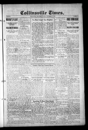 Primary view of object titled 'Collinsville Times. (Collinsville, Okla.), Vol. 10, No. 12, Ed. 1 Tuesday, November 11, 1913'.