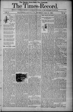 Primary view of object titled 'The Times-Record. (Blackwell, Okla. Terr.), Vol. 3, No. 36, Ed. 1 Thursday, May 21, 1896'.