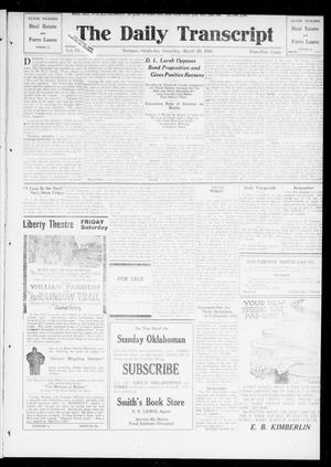 Primary view of object titled 'The Daily Transcript  (Norman, Okla.), Vol. 6, No. 311, Ed. 1 Saturday, March 29, 1919'.