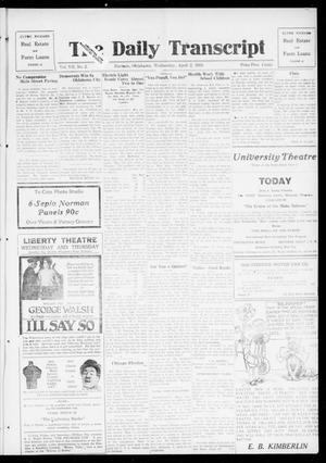 Primary view of object titled 'The Daily Transcript  (Norman, Okla.), Vol. 7, No. 2, Ed. 1 Wednesday, April 2, 1919'.