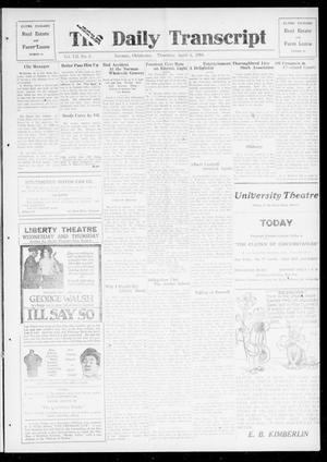 Primary view of object titled 'The Daily Transcript  (Norman, Okla.), Vol. 7, No. 3, Ed. 1 Thursday, April 3, 1919'.